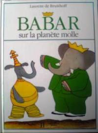 フランス語絵本 Jean de Brunhoff / Babar sur la planete molle