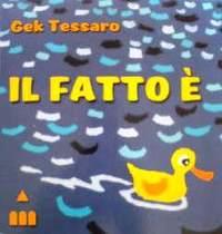 イタリア語絵本 Gek Tessaro / Il fatto e