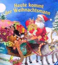 ドイツ語絵本 Rosemarie Kuenzler-Behncke & Ruth Scholte van Mast / Heute kommt der Weihnachtsmann