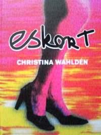 スウェーデン語児童文学書 Christina Wahlden / Eskort