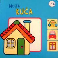 クロアチア語絵本 Patric Marquet / Moja kuca