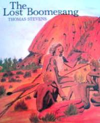 オーストラリアの英語絵本 Thomas Stevens Tjapangati / The lost boomerang