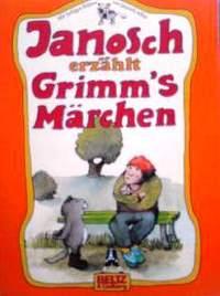 ドイツ語児童文学書 Janosch / Janosch erzahlt Grimm's Marchen