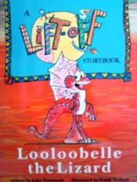 オーストラリアの英語絵本 John Hepworth & Frank Hellard / Looloobelle the Lizard