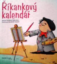 チェコ語絵本 Roman Smejkal , Dalibor Vlach / Rikankovy kalendar