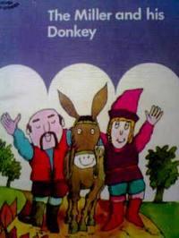 イギリスの英語絵本 Jenny Taylor and Terry Ingleby, David McKee / The Miller and his Donkey -s