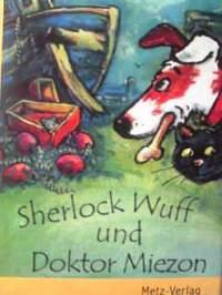 ドイツ語児童文学書 Stefan Gemmel / Sherlock Wuff und Doktor Miezon