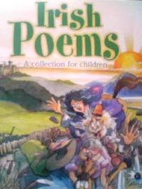 アイルランドの英語絵本 Oscar Wilde, Jonathan Swift, Seamus Heaney, William Butler Yeats 他 & Peter Rutherford / Irish Poems ; A collection for children