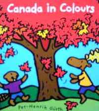カナダの英語絵本 Yvette Ghione, Per-Henrik Gurth / Canada in colours