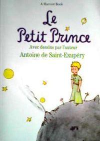 サン=テグジュペリ 『星の王子さま』   Antoine de Saint-Exupery / Le Petit Prince