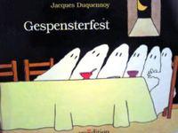 ドイツ語絵本 Jacques Duquennoy / Gespensterfest