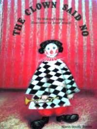 スイスの英語絵本 Mischa Damjan & Jozef Wilkon / The Clown Said No -a