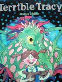 オーストラリアの英語絵本  Rodney McRae / Terrible Tracy : a cautionary tale