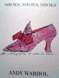 英語の美術絵本 Andy Warhol / SHOES, SHOES, SHOES -as