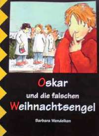 ドイツ語児童文学書 Barbara Wendelken / Oskar und die falschen Weihnachtsengel -s