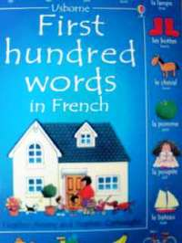 フランス語 - 英語 ピクチャー・ディクショナリー Heather Amery & Stephen Cartwright / First hundred words in French