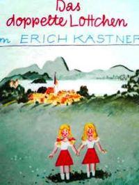 ドイツ語児童文学書 Erich Kaestner / Das Doppelte Lottchen『ふたりのロッテ』